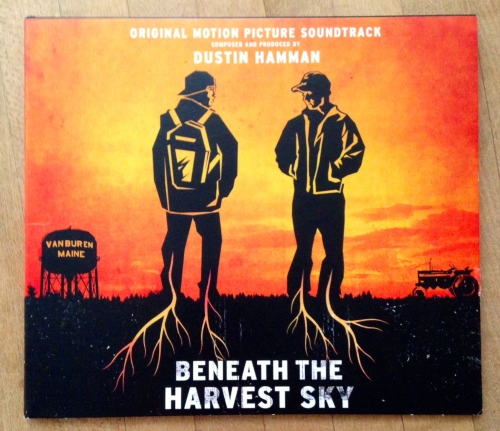 Beneath the Harvest Sky soundtrack by Dustin Hamann